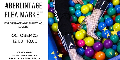 BERLINTAGE flea market @ GENERATOR / for vintage & thrifting lovers tickets