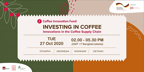 INVESTING IN COFFEE - Innovations in the Coffee Supply Chain tickets