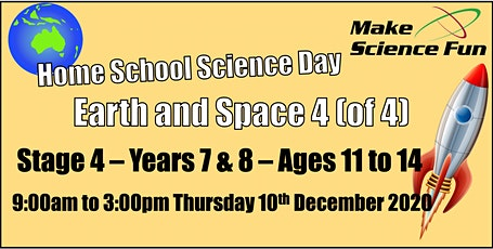 Homeschool Science Day -Stage 4 - Years 7/8 - Ages 11-14 Earth&Space 4(of4) tickets