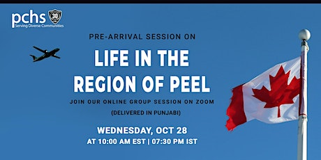 Pre-arrival Session: Life in the REGION OF PEEL tickets