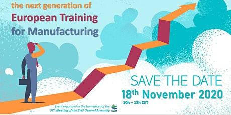 The Next Generation of European Training For Manufacturing tickets
