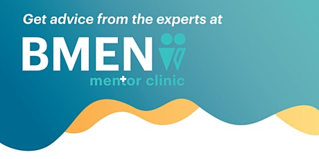 BMEN Mentor Clinic 23 October 2020 tickets