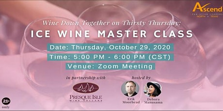 Wine Down Together on Thirsty Thursday: Ice Wine Master Class tickets