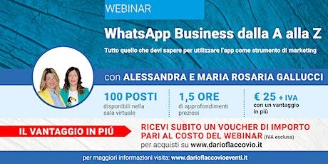 WEBINAR : WhatsApp Business dalla A alla Z biglietti
