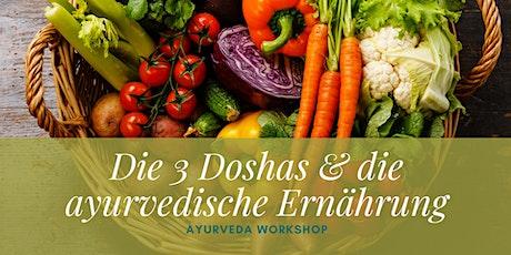 Ayurveda Workshop - die drei Doshas & die ayurvedische Ernährung Tickets