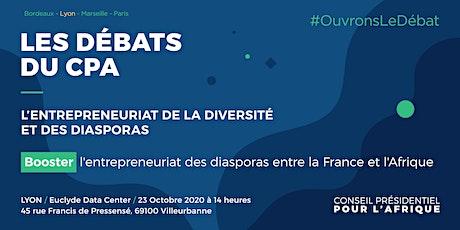Booster l'entrepreneuriat des diasporas entre la France et l'Afrique billets