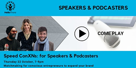 Speed ConXNs: for Speakers & Podcasters tickets