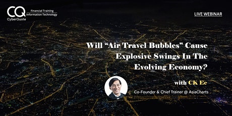 """Will """"Air Travel Bubbles"""" Cause Explosive Swings In The Evolving Economy? tickets"""