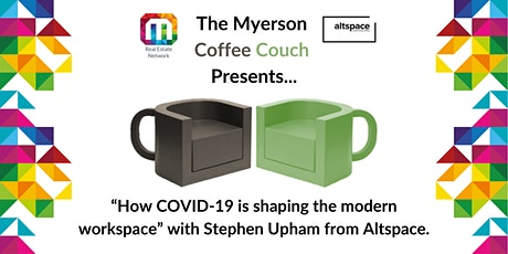 Myerson Coffee Couch presents: How COVID-19 is shaping the modern workspace tickets