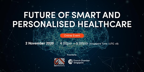 Future of Smart and Personalised Healthcare [Online Event] tickets