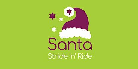 Santa Stride 'n' Ride tickets