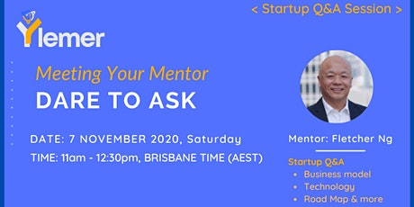 """""""Dare to Ask"""" Meeting Your Mentor  - Startup Q&A Session tickets"""