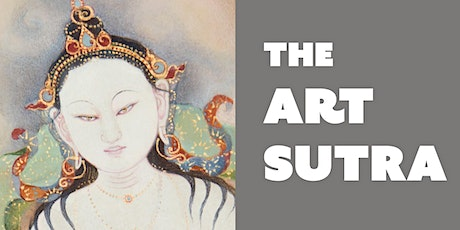 THE ART SUTRA: exploring the nature of creativity through the Heart Sutra tickets