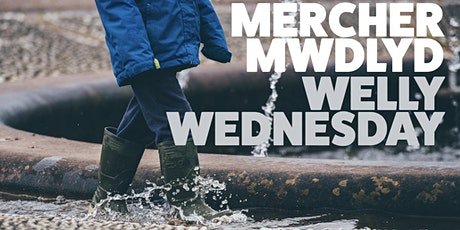 Welly Wednesday 1pm | Dydd Mercher Mwdlyd 1yp tickets