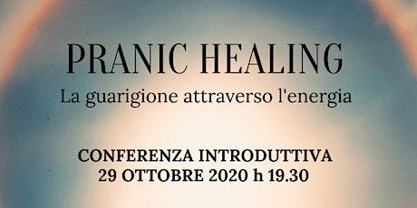 Conferenza Gratuita sul Pranic Healing biglietti