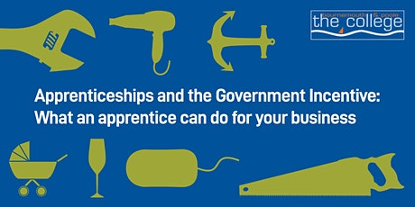 Apprenticeships and the Government Incentive tickets