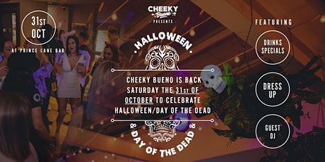 Cheeky Bueno Halloween/Day of the dead edition on the Rooftop reloaded! tickets