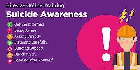 Suicide Awareness, Bitesize Training (Open) tickets