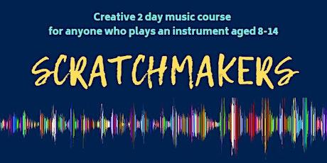 Scratchmakers - Creative music course , October half term 2020 tickets