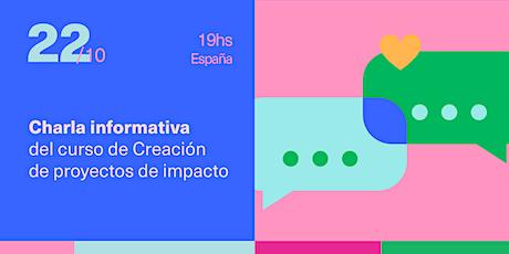 Creación de proyectos de impacto - Charla informativa entradas