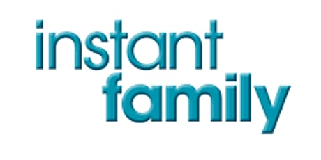 Instant Family Screening and Q+A with film Director and Adoption Consultant tickets