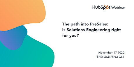 Hubspot: The path into PreSales: Is Solutions Engineering right for you? tickets