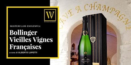 Masterclass esclusiva: Bollinger Vieilles Vignes Françaises biglietti
