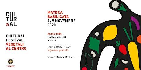 CULTURAL FESTIVAL MATERA 2020 biglietti