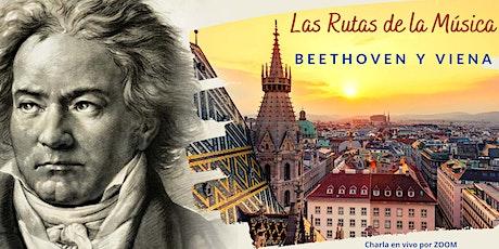 Las Rutas de la Música: Beethoven y Viena entradas