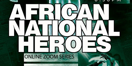 Black History Talks, African National Hero tickets