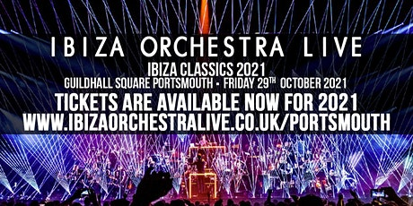 Ibiza Orchestra Live - Portsmouth tickets