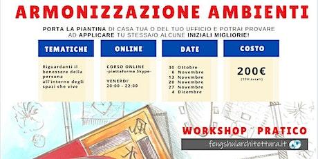 Workshop  ONLINE| Armonizzazione Ambienti biglietti