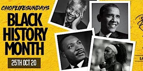Choplife Sundays::Black History Month Edition tickets