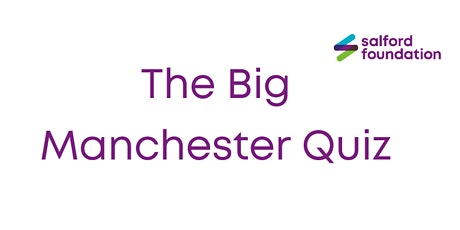 The Big Manchester Quiz - Learn about your city! tickets