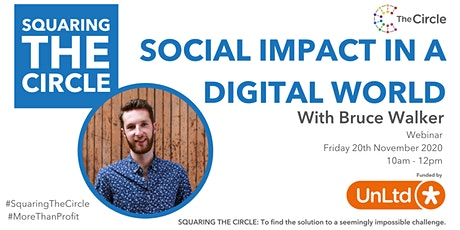 Squaring The Circle on Social Impact in a Digital World with Bruce Walker tickets