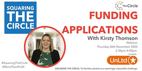 Squaring The Circle on Funding Applications with Kirsty Thomson tickets