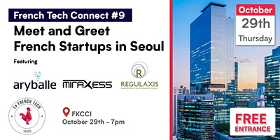 French Tech Connect #9 // French Startups in Seoul