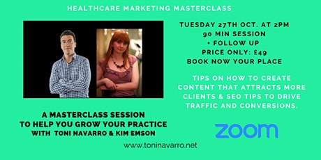 Healthcare Marketing Masterclass on how to attract more clients tickets