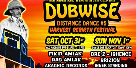 Harvest Rebirth Festival - Dubwise Distance Dance #5 tickets