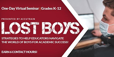 Lost Boys Virtual Seminar: December 7, 2020 tickets