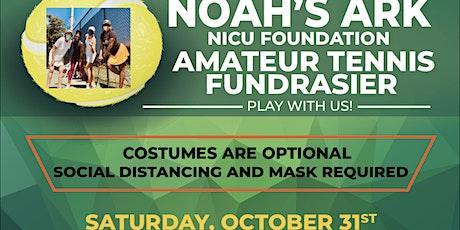 Noah's Ark NICU Foundation Amateur Tennis Fundraiser tickets