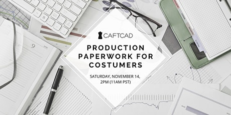 Production Paperwork for Costumers tickets
