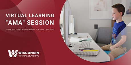 "Wisconsin Virtual Learning ""AMA"" Session tickets"