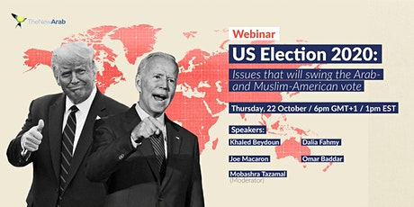 The New Arab Webinar Series: US Election 2020 tickets