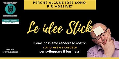 """""""LE IDEE STICK: Come possiamo rendere le nostre """"comprese e ricordate"""" biglietti"""