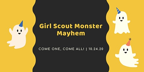 Girl Scout Monster Mayhem tickets