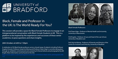 Black, Female and Professor in the UK: Is the world ready for you? tickets