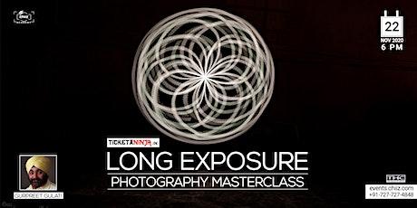 LONG EXPOSURE - PHOTOGRAPY MASTERCLASS tickets
