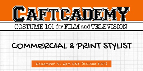CAFTCADEMY 101: Commercial & Print Styling tickets