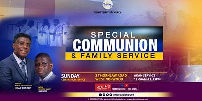 Afternoon Family Worship Service  At TBC~West Norwood (In Akan)
